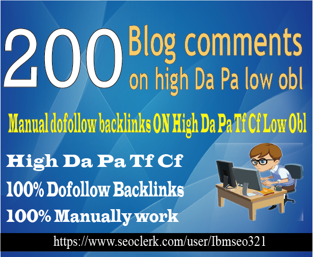 Do-200-Dofollow-High-Da-Pa-Blog-Comment-With-Low-Obl-Links