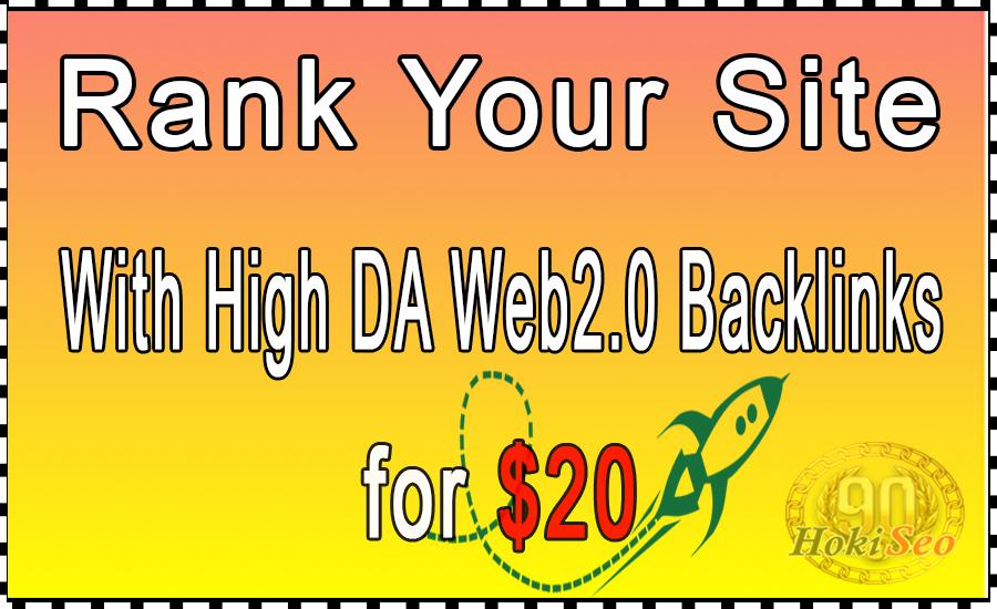 Rank Your Site With High DA Web2.0 Backlinks