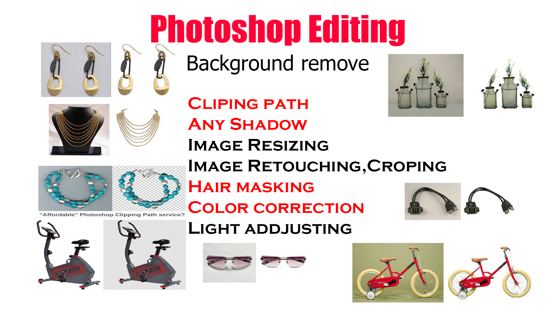do any photo editing, background removal, resizing, retouching work