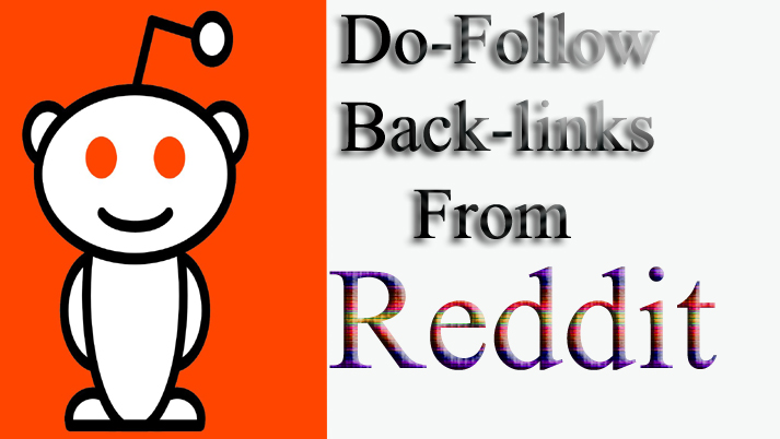 Powerful Do-Follow Backlinks From Reddit Best Result 2019