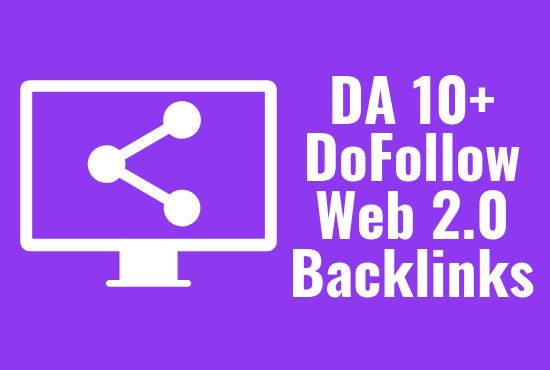 25 DoFollow High DA 10+ Web 2.0 Backlinks
