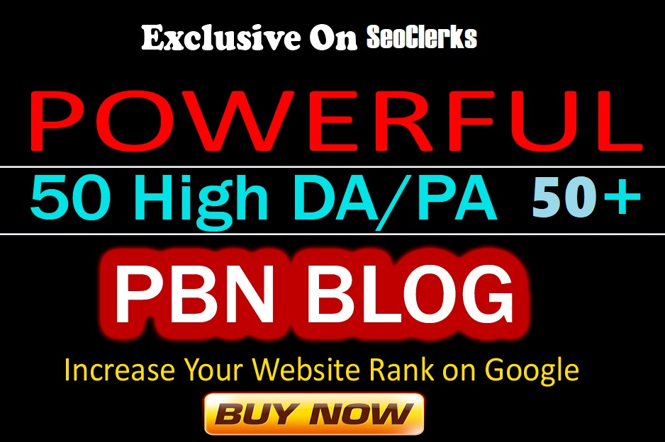 Rank 1 On GOOGLE With 15 High DA& PA 50+ PBN Blogs
