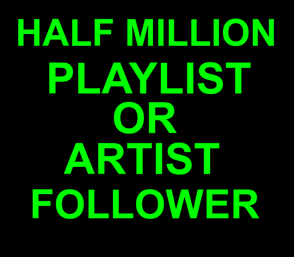 Urgent Delivery Half Million 500,000 Real Active Accounts Playlist Or Artist Profile Followers Non Drop 30 Days Guaranteed