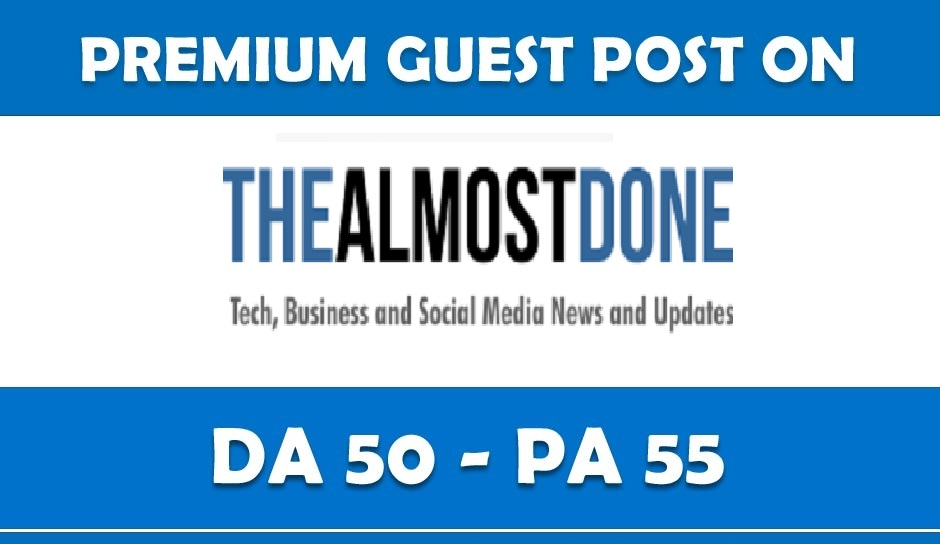HQ Guest Post On TheAlmostDone. Com