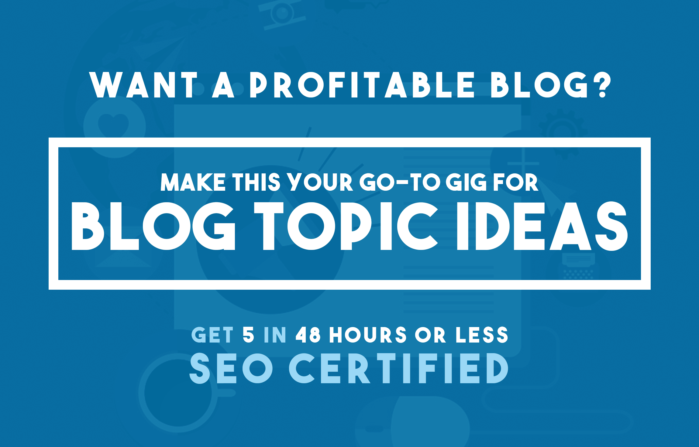 Get 5 Killer Blog Topic Ideas with SEO