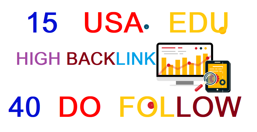 15 USA EDU 40 DO FOLLOW High Authority Backlinks for better ranking for your websites.