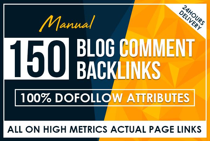 Do 150 manual dofollow blog comment backlinks high tf cf da pa