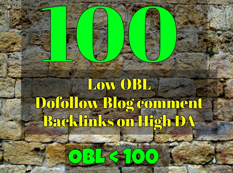 Do 100High Da Pa Blog Comment With Low Obl Links