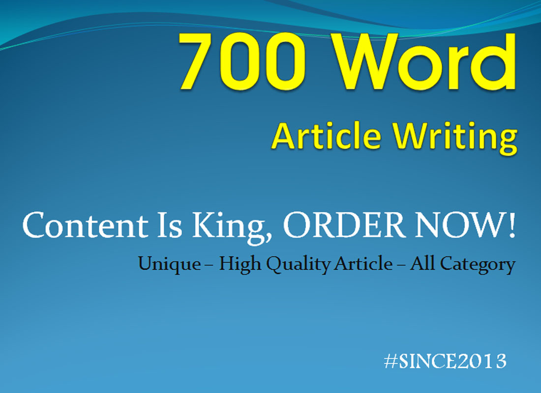 Write You 700 Word Unique Best for SEO