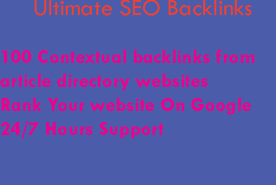 100 Contextual backlinks from article directory websites