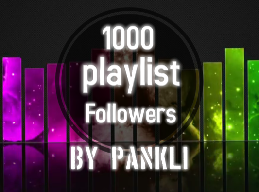super fast Add 1000 profile & playlist Follower
