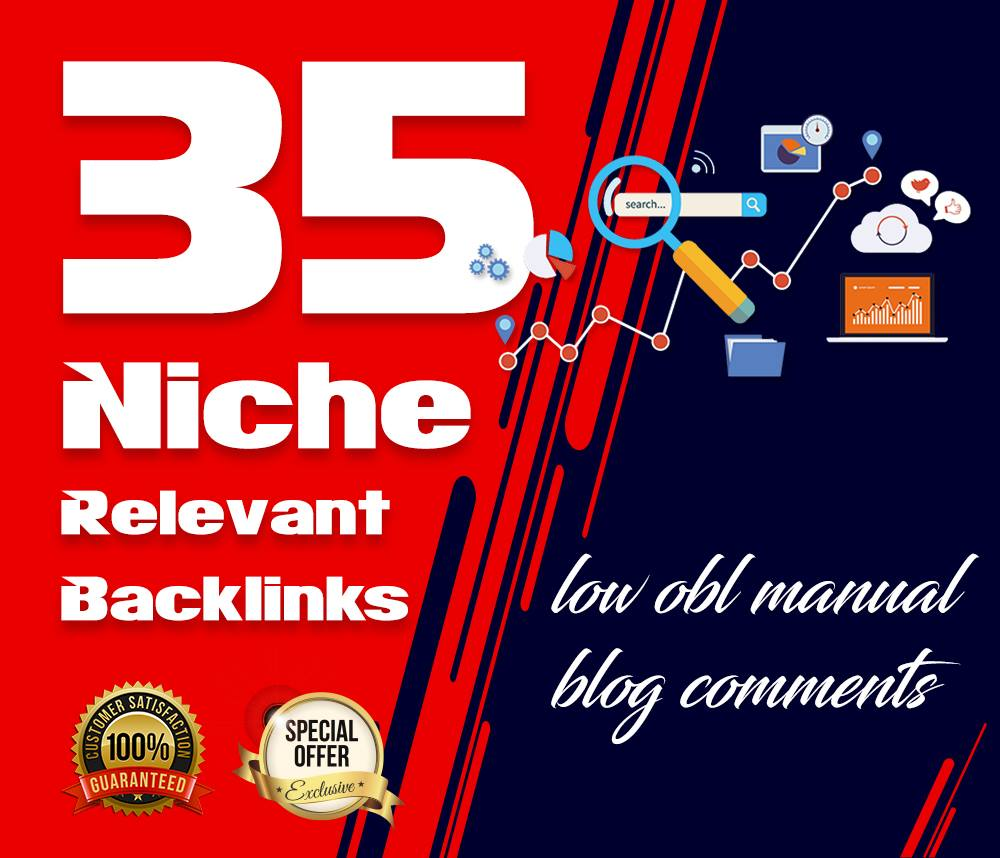 Do 35 High Quality Niche Relevant Blog Comments Back Links