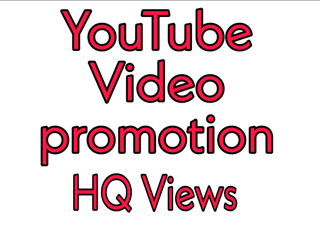 YouTube Video Promotion Via HQ Fast And Safe Guaranteed