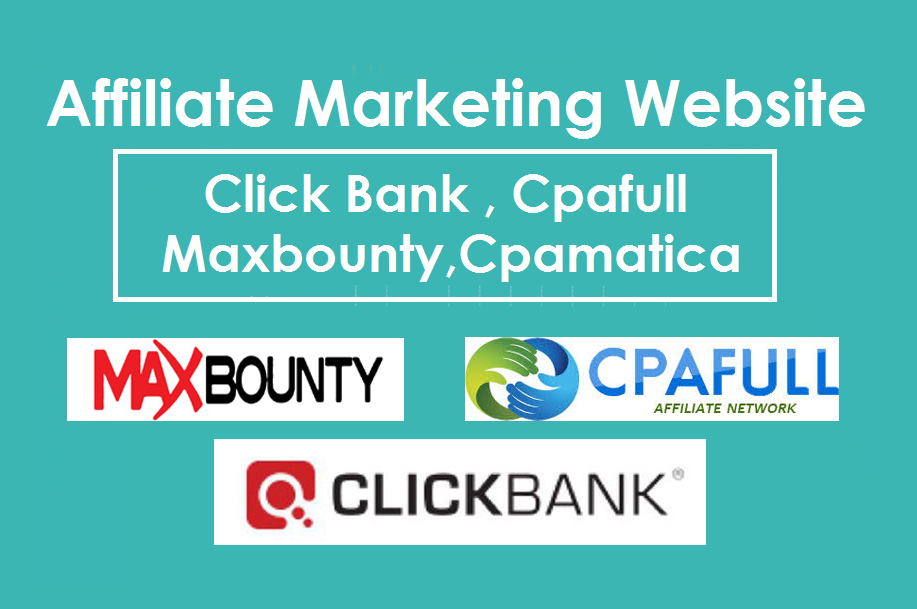Create website for Affiliate marketing on Clickbank maxbounty adwork media cpafull