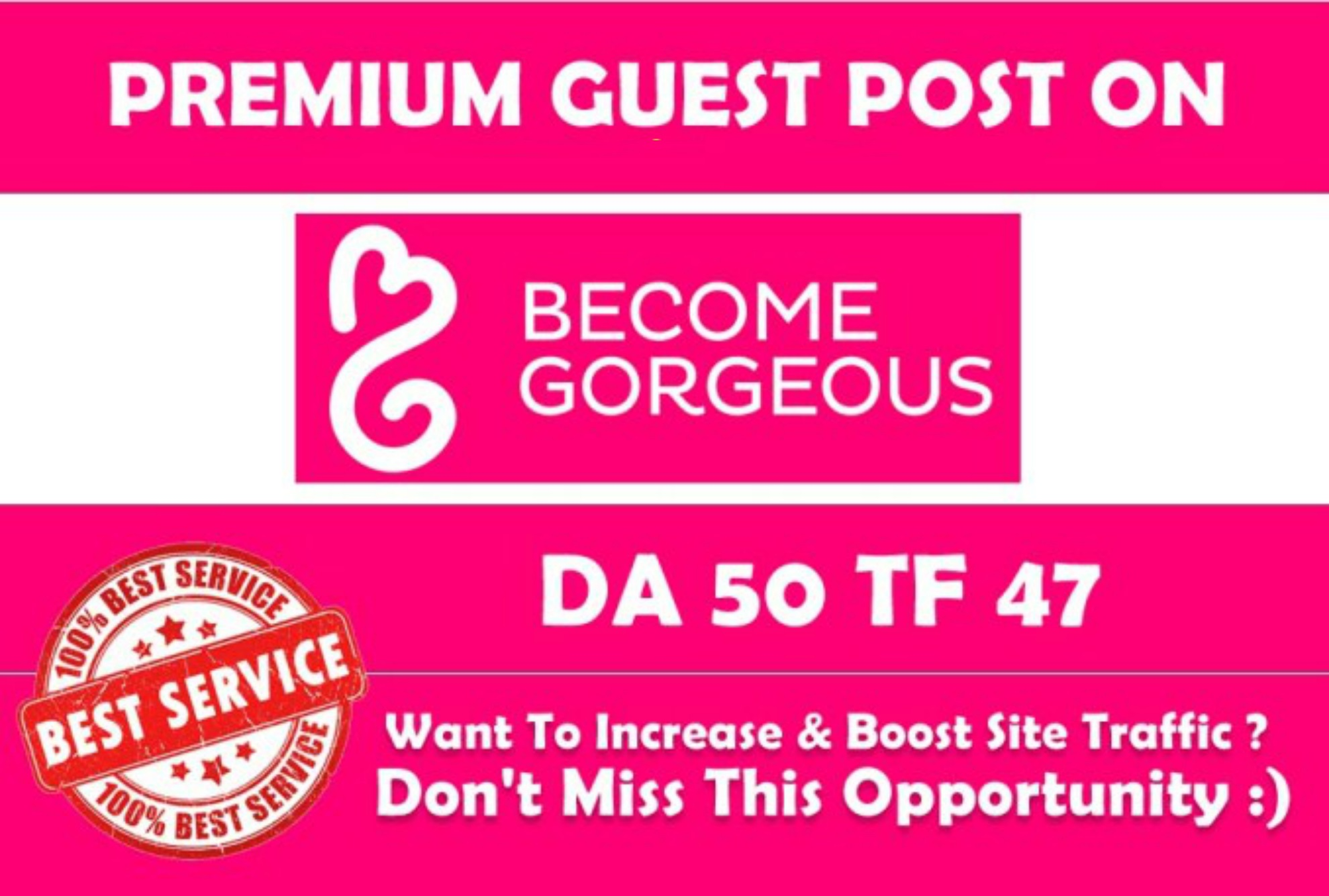 Write & Publish Guest Post on Becomegorgeous. com DA46 with Dofollow Backlink