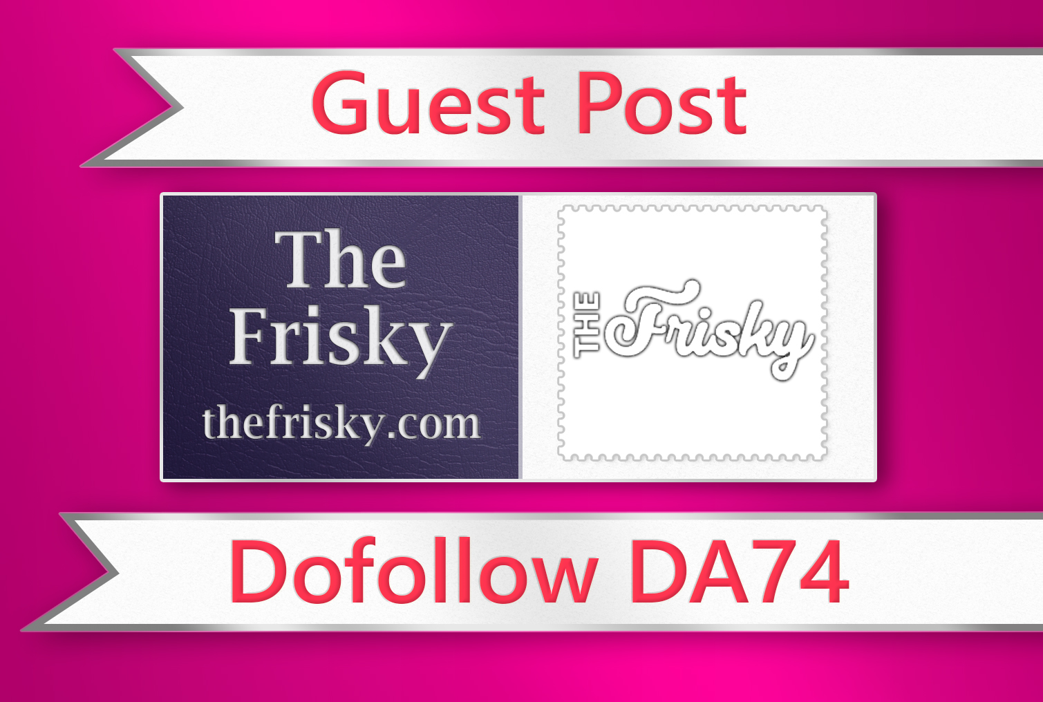 Guest post on The Frisky - thefrisky. com - DA74