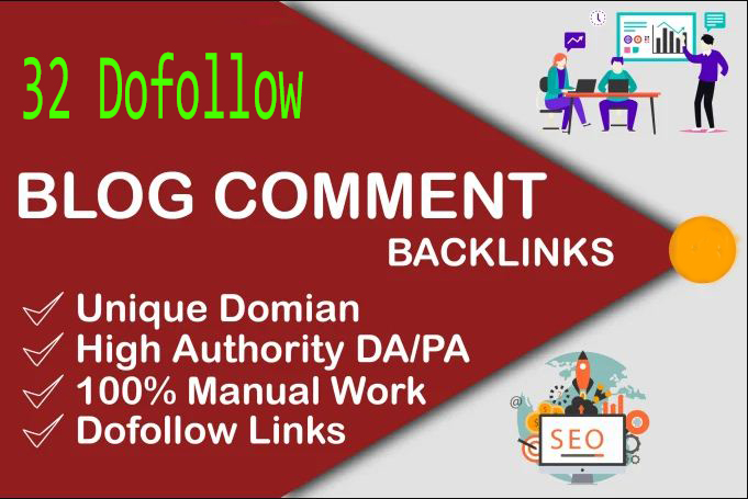 I will do Manually 32 Best Quality High PR Do follow blog comments