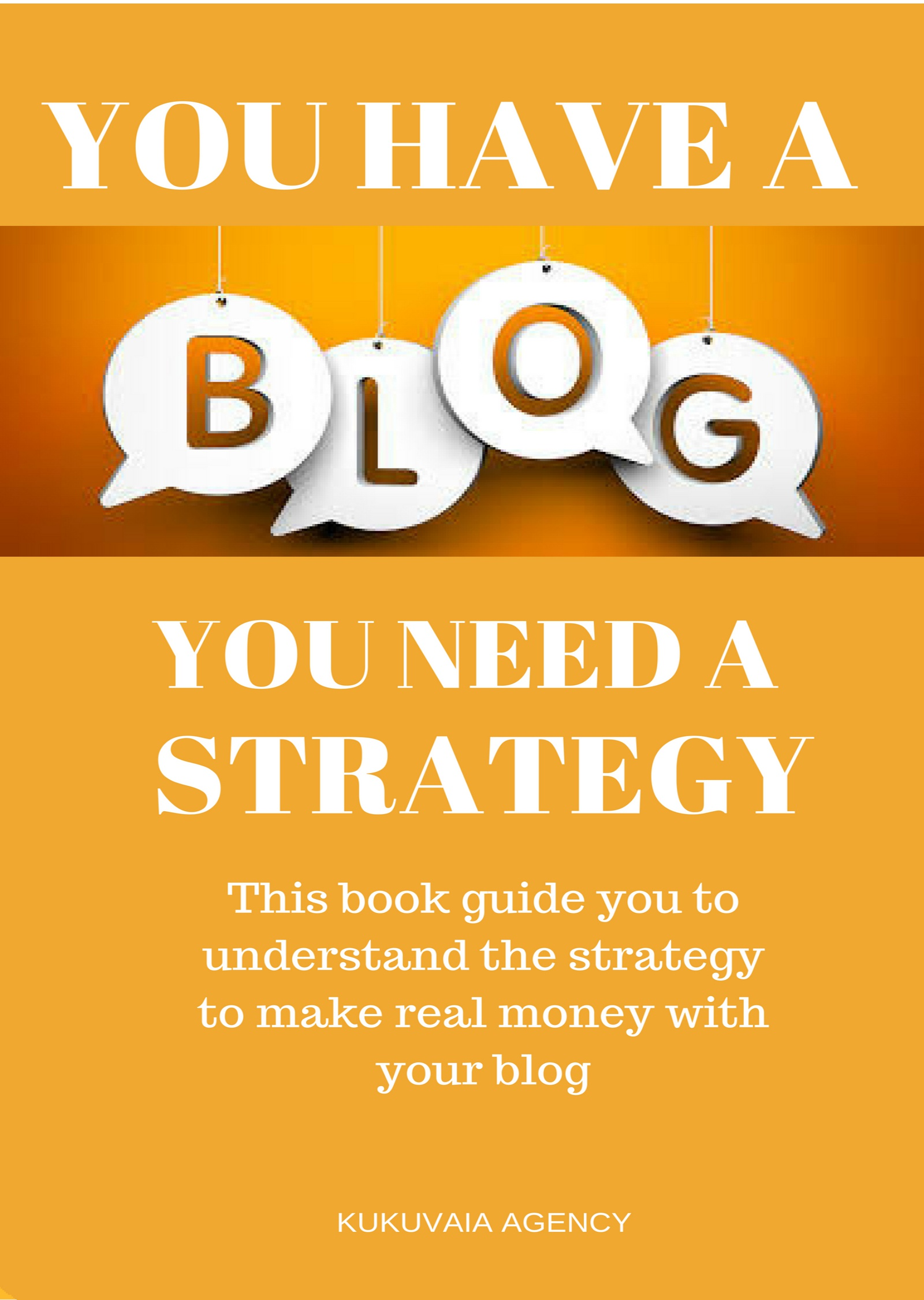 You have a Blog You Need a Strategy