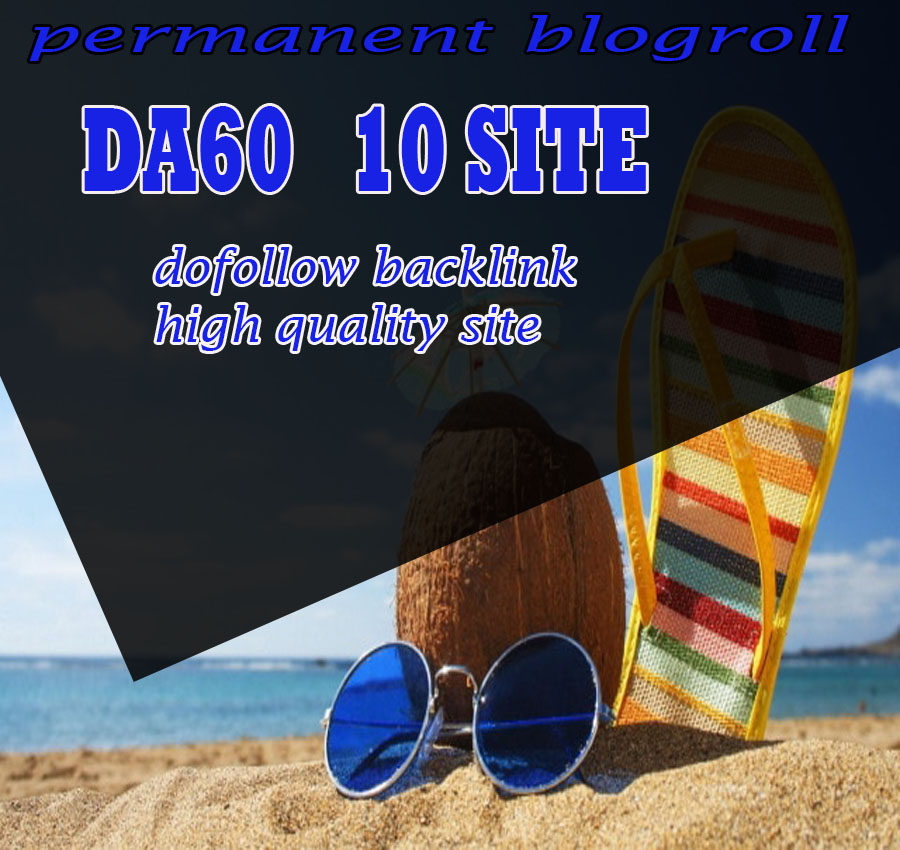 Give Link Da60x10 HQ Site TRAVEL Blogroll Permanent