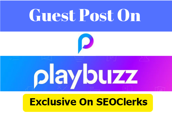Write and Publish A Guest Post On Playbuzz