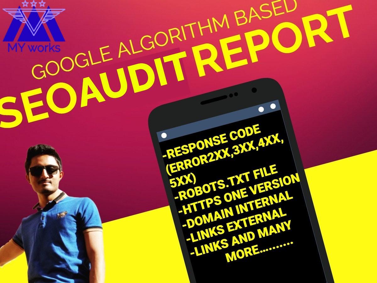 Provide latest Google Algorithms Based SEO Audit Report