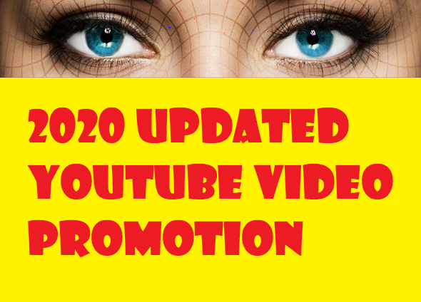 2019 UPDATED YOUTUBE VIDEO PROMOTION
