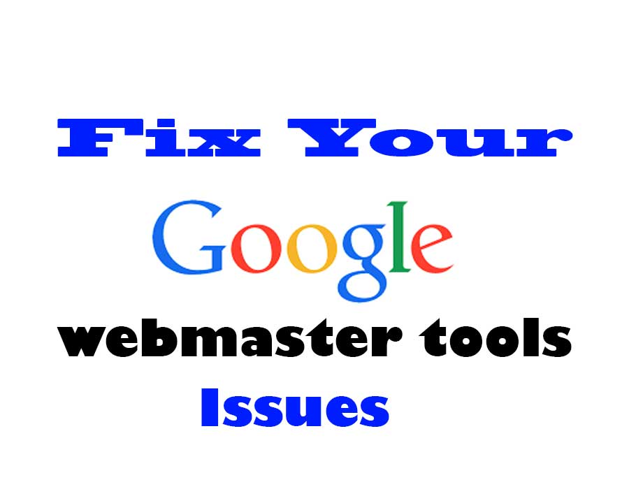 Fix Your Google Search Console webmaster tools Issues