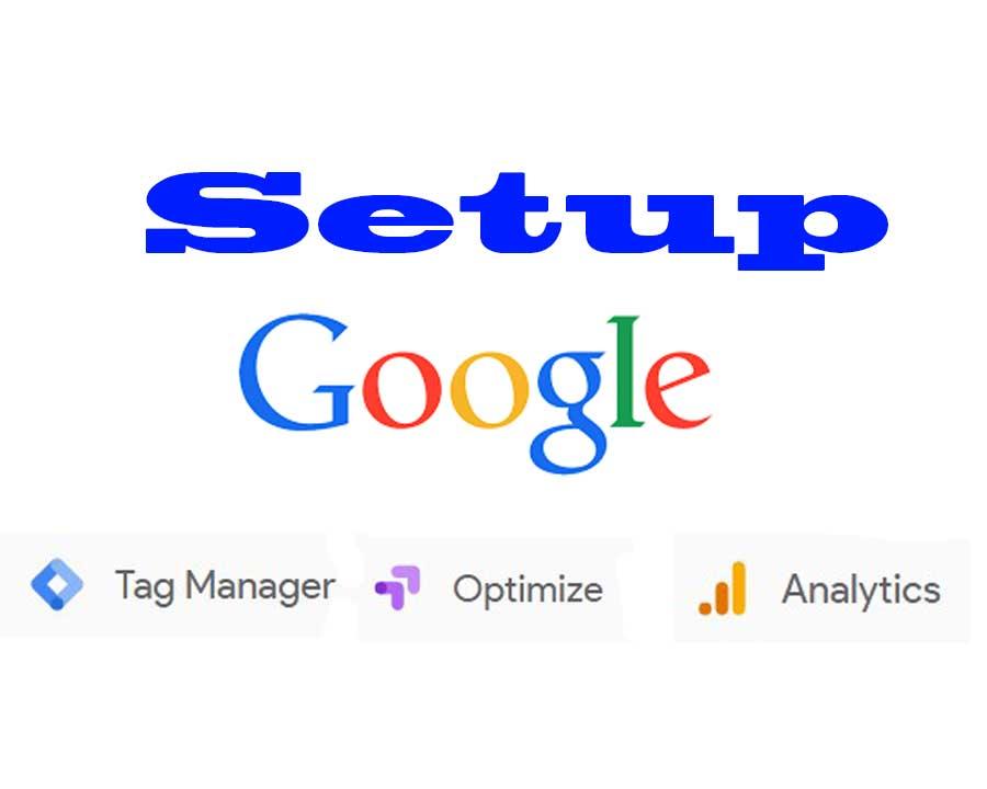 Setup google Tag manager,  google analytic,  Google A/B testing