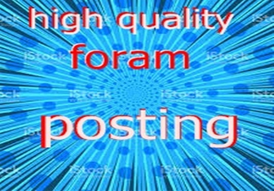 Promote your website by HQ 25 Forum posting with Your URL