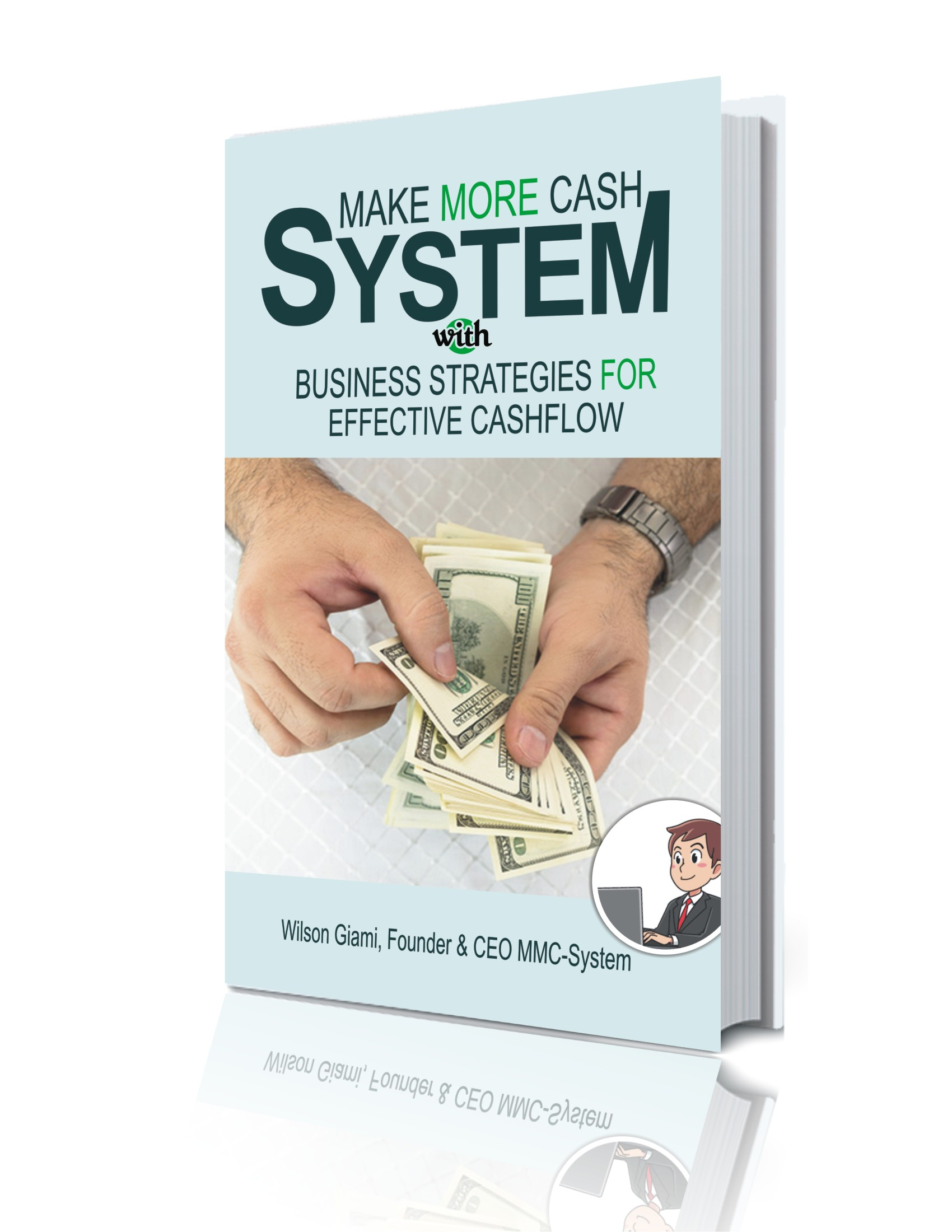BUSINESS STRATEGIES FOR EFFECTIVE CASH FLOW