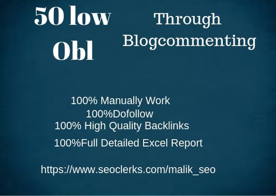 Do 50 Low Obl High Da Dofollow Backlinks Through Blogcommenting