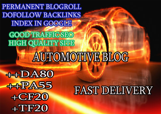 give you backlinks da80x6 site automotive blogroll permanent