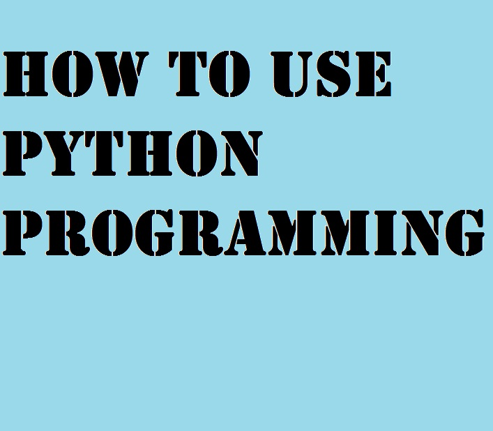 How to use Python Programming