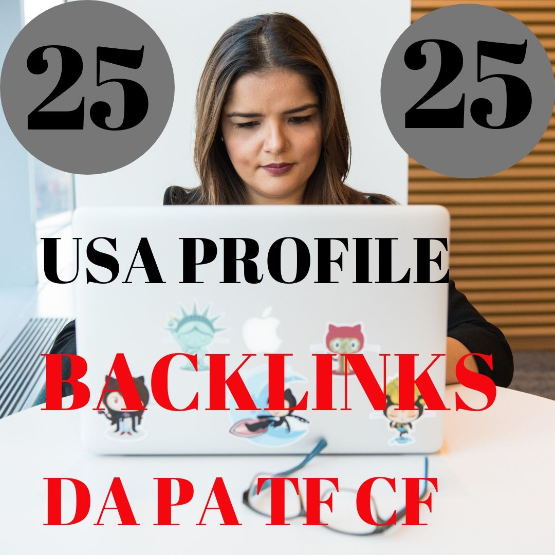 Create 25 USA profile backlinks On High PR,  Da Sites