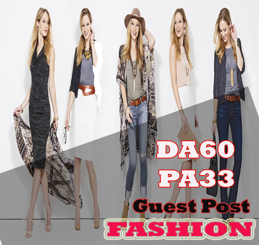 Give Your Backlink On DA60 PA33 FASHION guestpost permanent