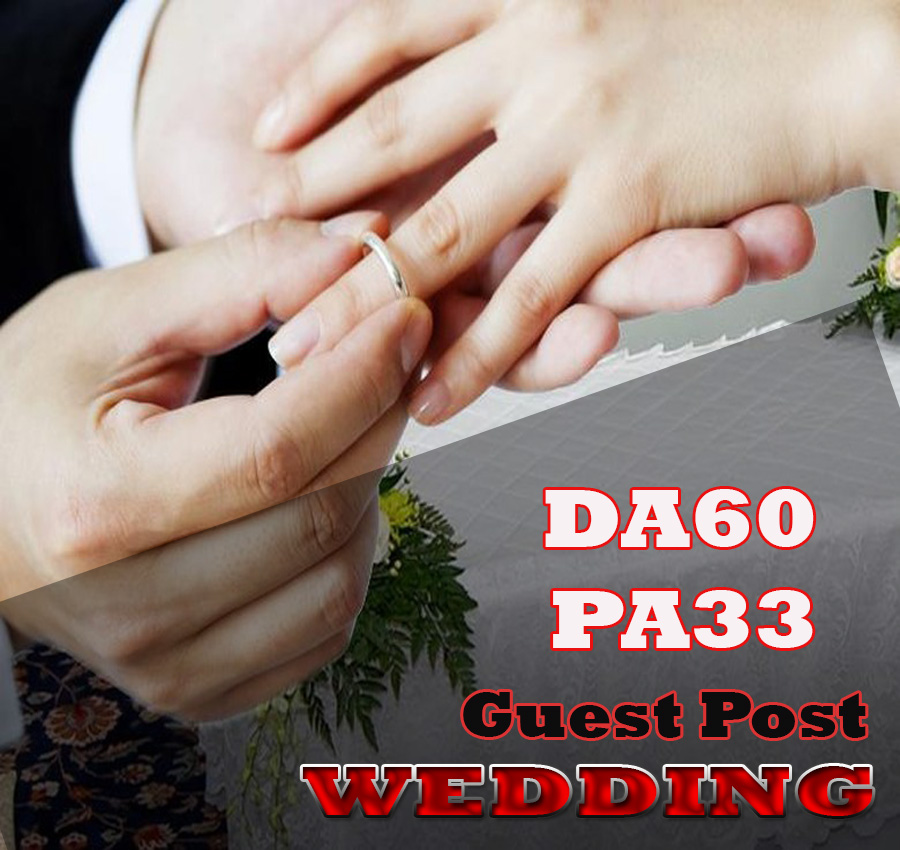 Give Your Backlink On DA60 PA33 WEDDING guestpost permanent