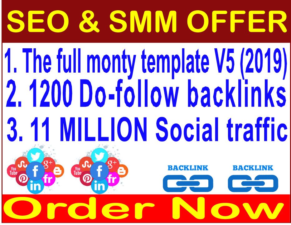 SEO campaigns 2019-The full monty template V5-1200 Do-follow backlinks- 11  Million Social traffic for $2