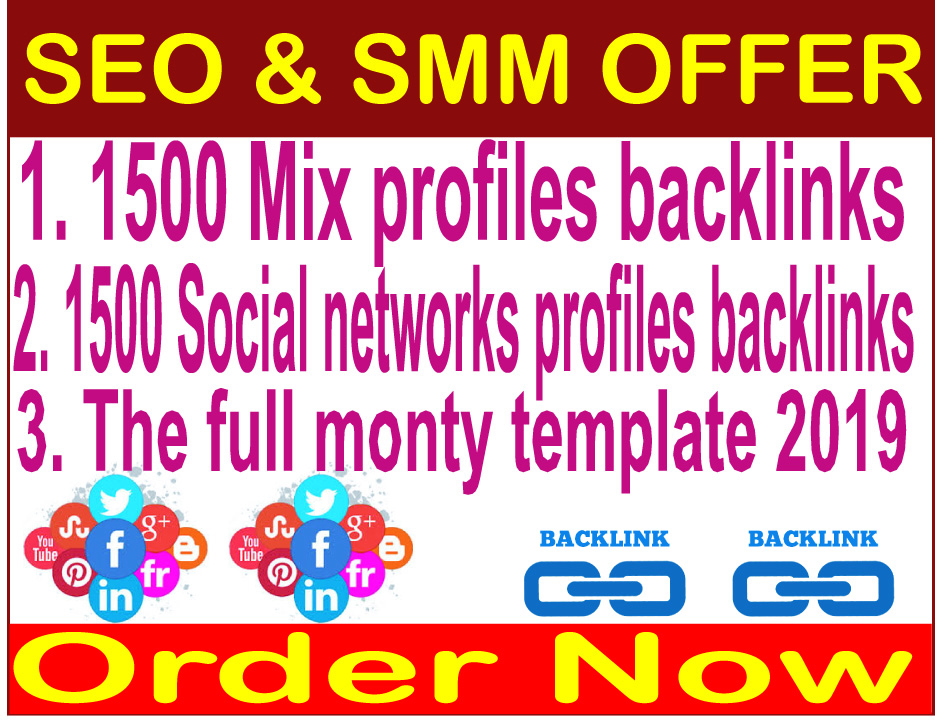 Rank your website in Google- The full monty template 2019-1500 Mix profiles backlinks- 1500 Social networks profiles backlinks