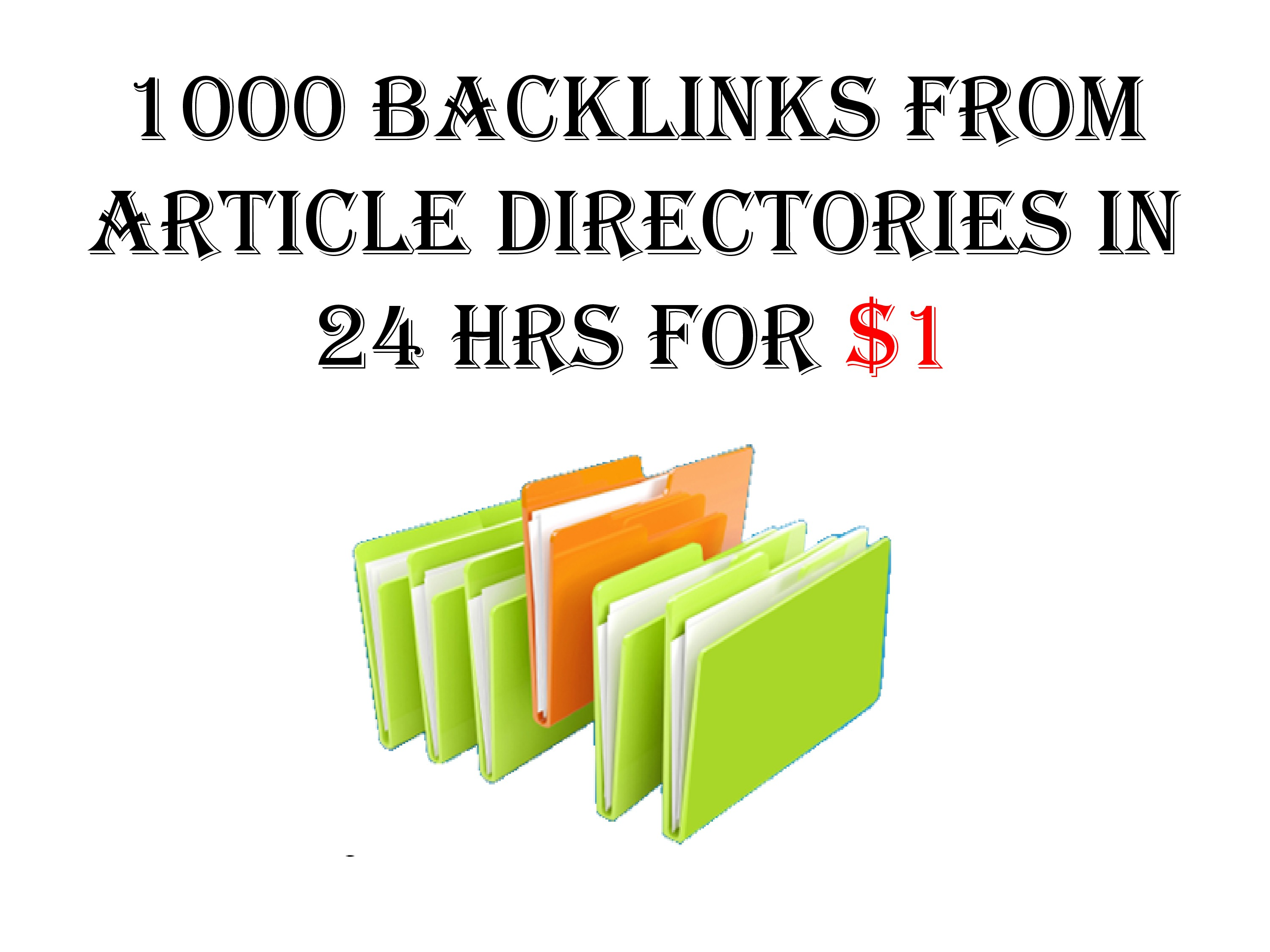 Do 1000 backlinks from Article Directories within 24 hrs