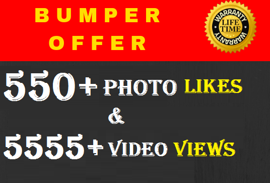 Provide Instant 500+ High Quality Likes and 5555 Views Fast Delivery