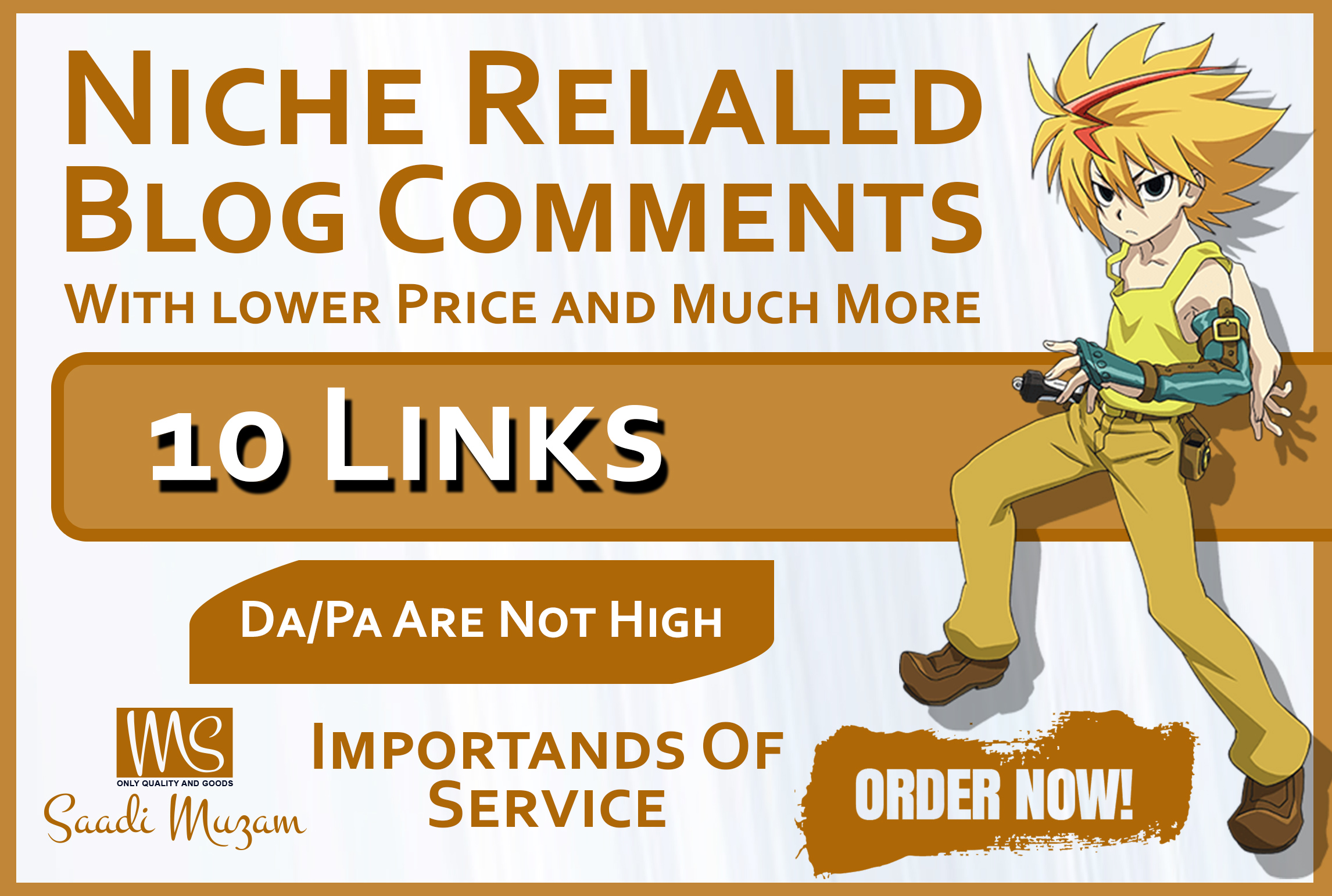 I do Niche Relaled Blog Comments With lower Price and Much More 10 links