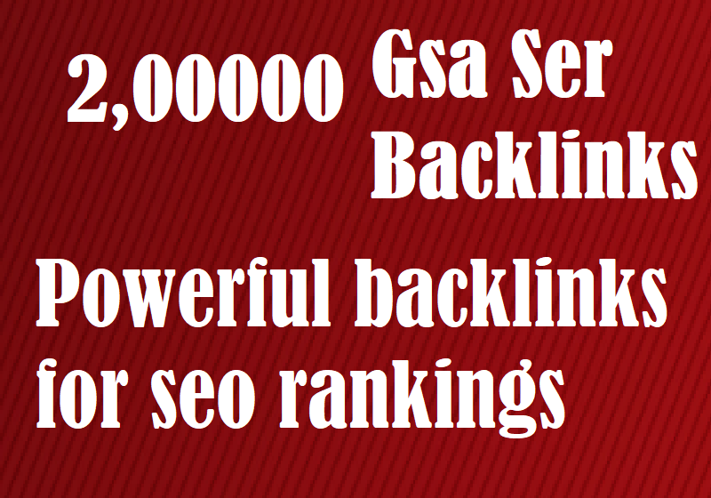 200K Dofollow seo gsa Powerful backlinks for seo rankings