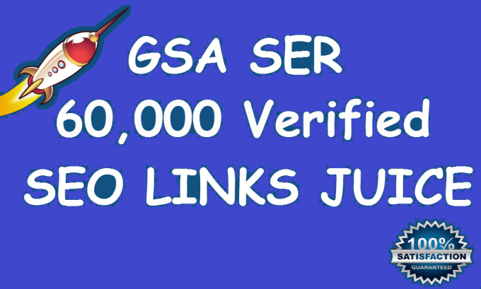 Do 60,000 Verified Gsa Ser Live Backlinks For Seo Rankings 100 PANDA & PENGUIN Safe