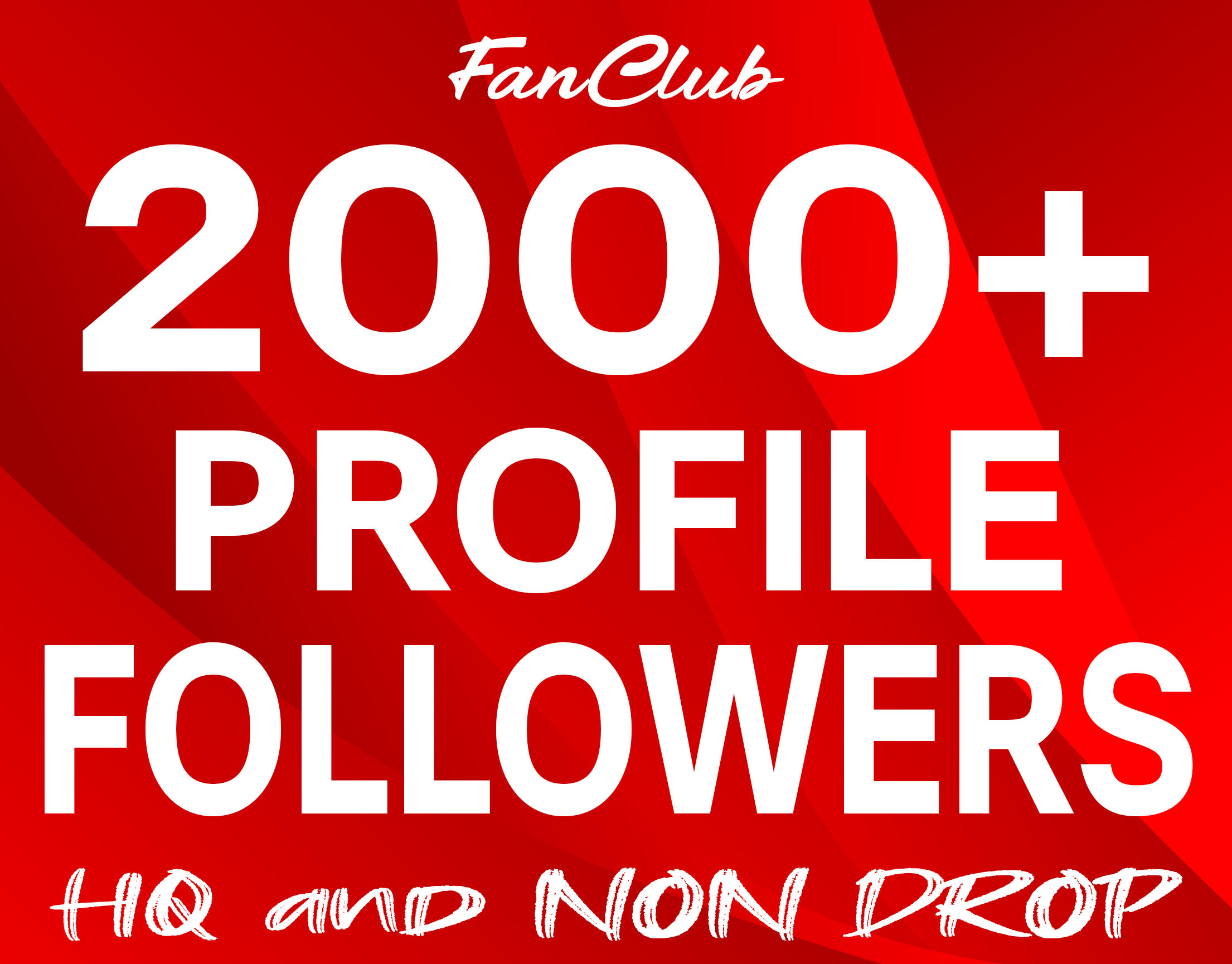 Add 2000+ Profile Followers High Quality and Non Drop Service