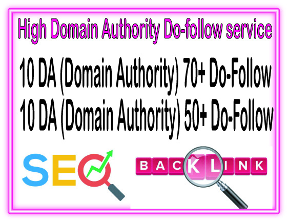 DA SEO Campaign - Do 20 Domain Authority 10 DA70 + 10 DA50 to Rank your Google
