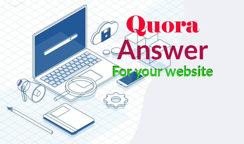 Promote your website for 10 HighQuality Quora Answer