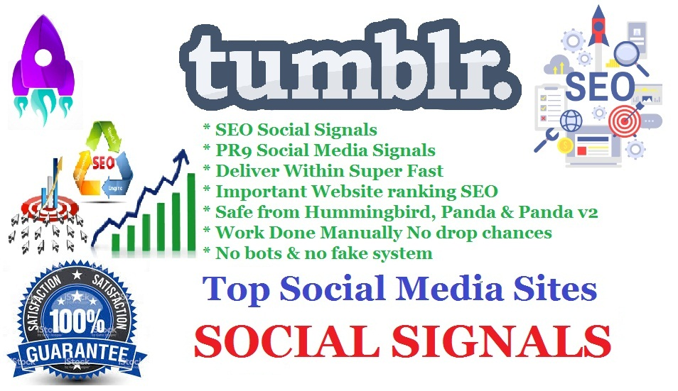 Super Fast Deliver 200 Tumblr Real SEO Social Signals for Cpa Affiliate Marketing & Business Promotion benefit To boost SEO Traffic Share Bookmarks Important Google Ranking Factor