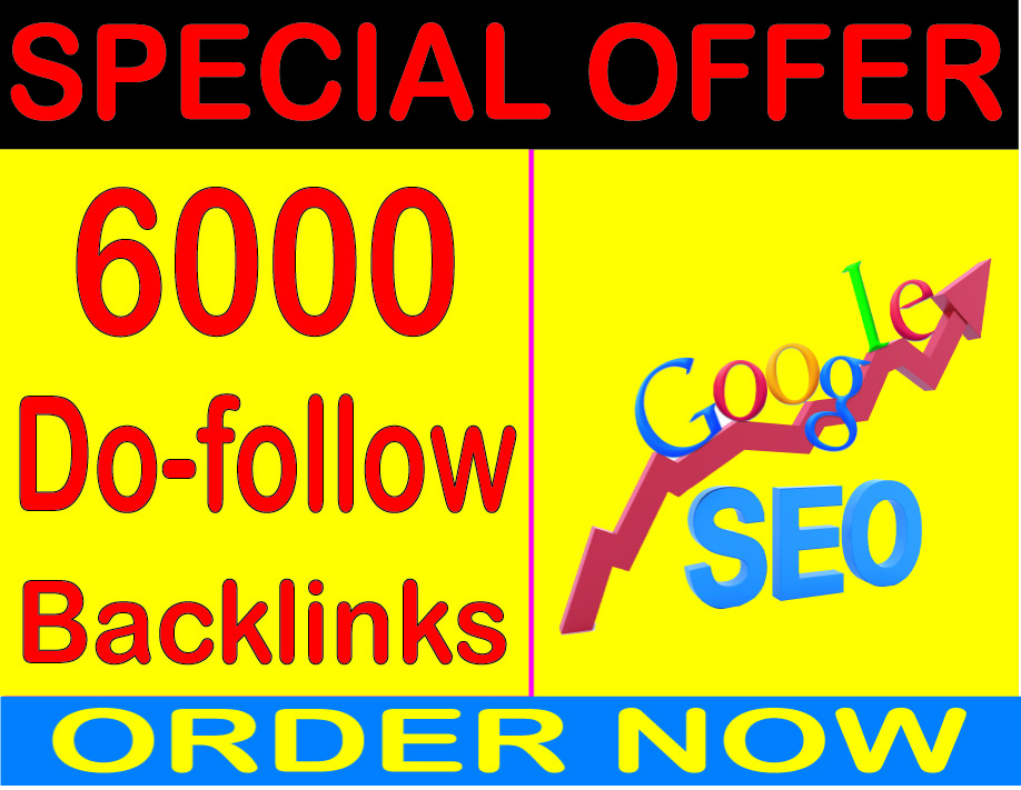 Supper SEO-6000 HQ Dofollow Backlink For Search Dominate