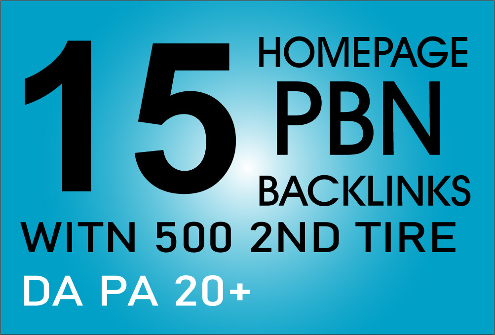 Make 15 homepage seo pbn backlinks with 500 2nd tire DA PA 20 plus