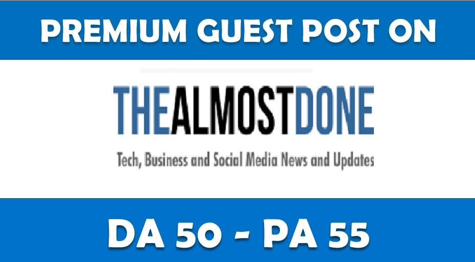 Place a permanent article on Thealmostdone. com DA-41,  PA-50,  Dofollow